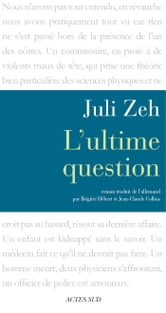 L'Ultime Question ebook by Juli Zeh