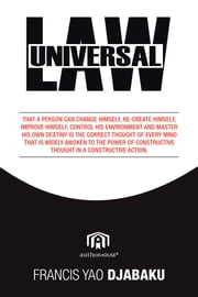 UNIVERSAL LAW ebook by Francis Yao Djabaku