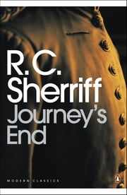 Journey's End ebook by Robert Cedric Sherriff