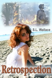 Retrospection ebook by S. L. Wallace