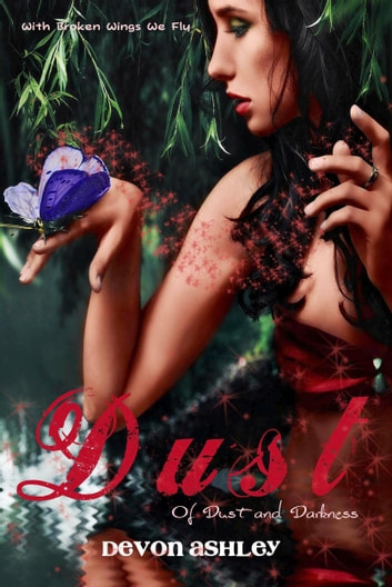 Dust (Of Dust and Darkness #1) - Book 1 ebook by Devon Ashley