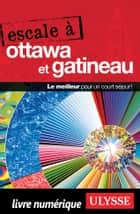 Escale à Ottawa et Gatineau ebook by Julie Brodeur