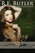 Loving Lachlyn (Ashland Pride Two) ebook by
