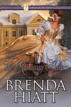 The Runaway Heiress - A Regency Historical Romance ebook by