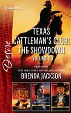 Texas Cattleman's Club: The Showdown Volume 2 ebook by Brenda Jackson, Robyn Grady, Kathie DeNosky
