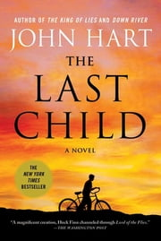 The Last Child - A Novel ebook by John Hart