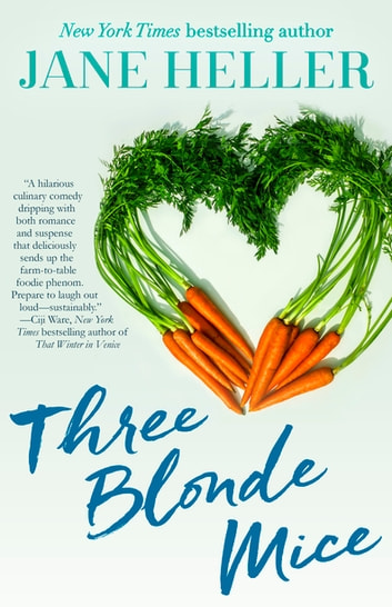Three Blonde Mice ebook by Jane Heller