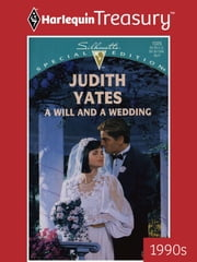 A Will and a Wedding ebook by Judith Yates