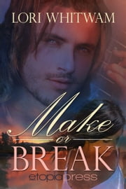 Make or Break ebook by Lori Whitwam