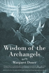 Wisdom of the Archangels ebook by Margaret Doner