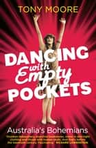 Dancing with Empty Pockets ebook by Tony Moore
