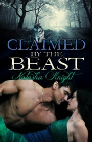 Claimed by the Beast ebook by Natasha Knight