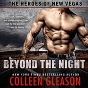 Beyond the Night - The Heroes of New Vegas Book 1 audiobook by Colleen Gleason