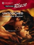 Untouched ebook by Samantha Hunter