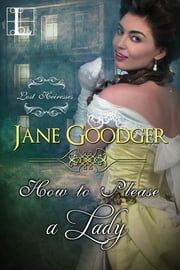 How to Please a Lady ebook by Jane Goodger