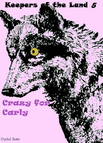 Crazy for Carly ebook by Crystal Dawn