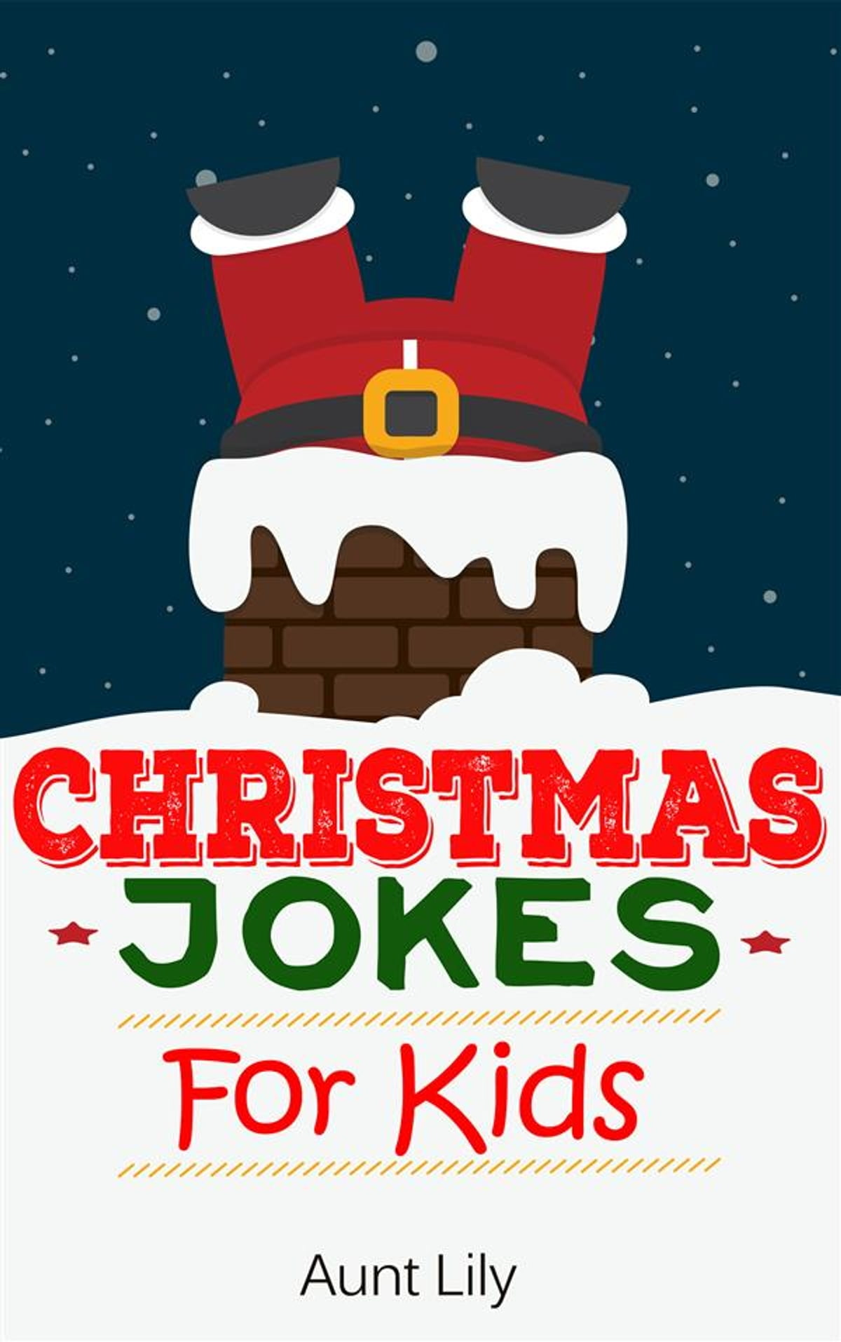 Christmas Jokes For Kids eBook by Aunt Lily - 9788892528888 ...
