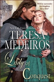 Lady of Conquest ebook by Teresa Medeiros