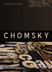 Chomsky - Language, Mind and Politics ebook by James McGilvray