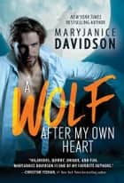 A Wolf After My Own Heart ebook by MaryJanice Davidson
