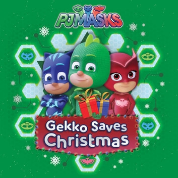 Gekko Saves Christmas eBook by Maggie Testa