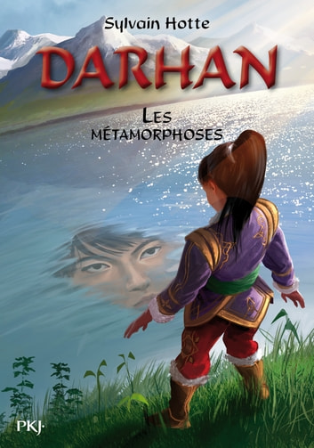 Darhan tome 5 - Les métamorphoses ebook by Sylvain HOTTE