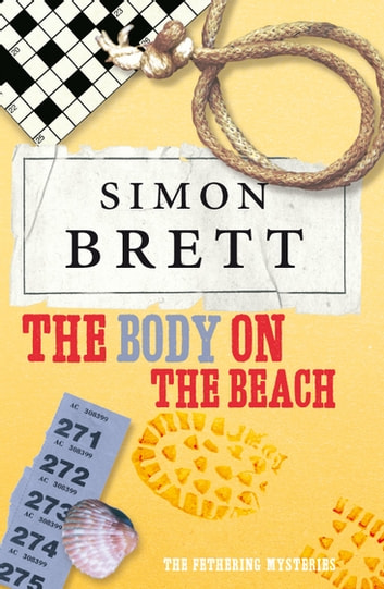 The Body on the Beach: A Fethering Novel 1 ebook by Simon Brett