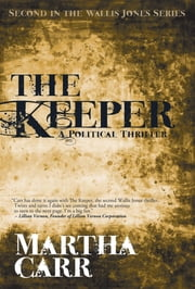 The Keeper: Second in the Wallis Jones series ebook by Martha Carr,Brian Fischer,Dave Robbins