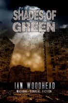 Shades of Green ebook by Ian Woodhead