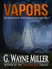 Vapors ebook by G. Wayne Miller