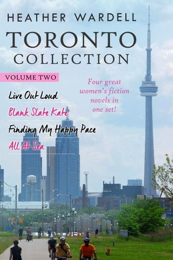 Toronto Collection Volume 2 (Toronto Series #6-9) ebook by Heather Wardell
