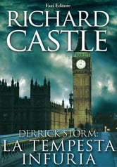 Derrick Storm 2: la tempesta infuria ebook by Richard Castle