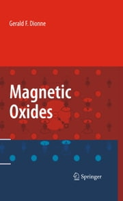 Magnetic Oxides ebook by Gerald F. Dionne