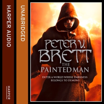The Painted Man (The Demon Cycle, Book 1) audiobook by Peter V. Brett