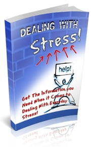 How To Dealing With Stress ebook by Jimmy Cai