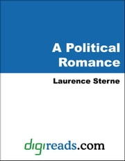 A Political Romance ebook by Sterne, Laurence