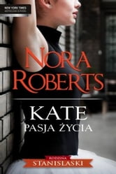 Kate Pasja życia ebook by Mira by Harlequin
