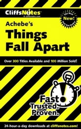 CliffsNotes on Achebe's Things Fall Apart ebook by John Chua
