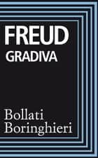 Gradiva ebook by Sigmund Freud