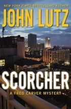 Scorcher ebook by John Lutz