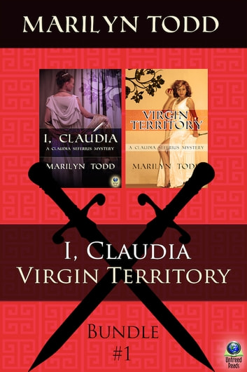 The Claudia Seferius Mysteries: Bundle #1 ebook by Marilyn Todd