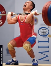 MILO: A Journal For Serious Strength Athletes, Vol. 22, No. 4 ebook by Randall J. Strossen