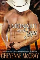 Midnight with You ebook by Cheyenne McCray