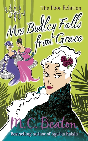 Mrs Budley Falls from Grace ebook by M.C. Beaton