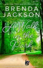 A Walk in the Park ebook by Brenda Jackson