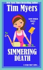 Simmering Death ebook by Tim Myers