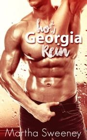 Hot Georgia Rein ebook by Martha Sweeney