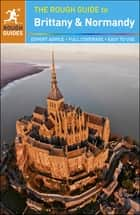 The Rough Guide to Brittany and Normandy ebook by Greg Ward,Rough Guides
