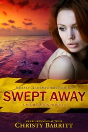 Swept Away - Squeaky Clean Mysteries, #12 ebook by Christy Barritt