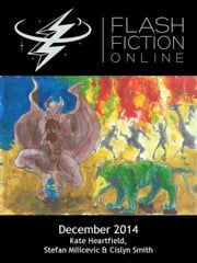 Flash Fiction Online: December 2014 ebook by Flash Fiction Online LLC